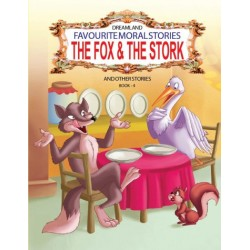 Favourite Moral Stories: The Fox & The Stork
