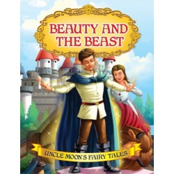 Uncle Moon's Fairy Tales: Beauty And The Beast