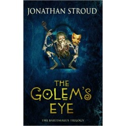 The Golem's Eye (The Bartimaeus Sequence)