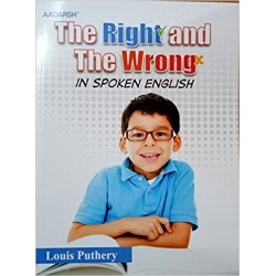 THE RIGHT AND THE WRONG IN SPOKEN ENGLISH
