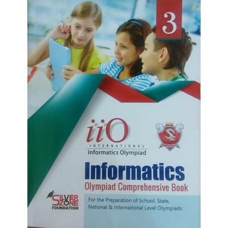 Silverzone International Informatics Olympiad book 3
