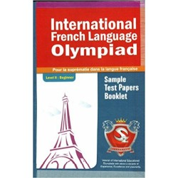 Silver Zone International French Language Olympiad Sample Test Papers Booklet (Level II)