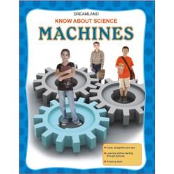 Know About Science : Machines