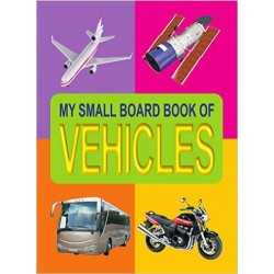 Vehicles (My Small Board Book)