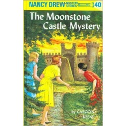 Nancy Drew 40: the Moonstone Castle Mystery (Hardcover)
